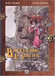 Bafflerog le sorcier Tome 1 : Le grand voyage