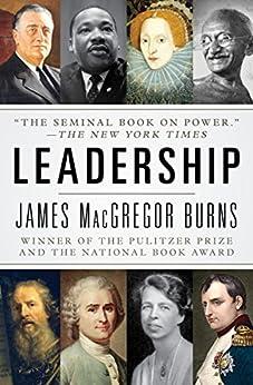Leadership (Harper Perennial Political Classics) by [Burns, James MacGregor]