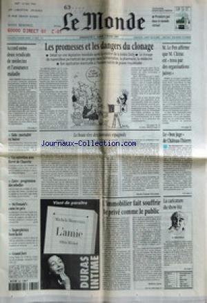 MONDE (LE) [No 16205] du 02/03/1997 - LES PROMESSES ET LES DANGERS DU CLONAGE - M. LE PEN AFFIRME QUE M. CHIRAC EST TENU PAR DES ORGANISATIONS JUIVES - ACCORD ENTRE DEUX SYNDICATS DE MEDECINS ET L'ASSURANCE MALADIE - SIDA - MORTALITE EN BAISSE - UN ENTRETIEN AVEC HERVE DE CHARETTE - ZAIRE - PROGRESSION DES REBELLES - MCDONALD'S CASSE LES PRIX - SUPERPHENIX HORS-LA-LOI - GRAND JURY - LE BEAU REVE DES TAUREAUX ESPAGNOLS - MADRID PAR MARIE-CLAUDE DECAMPS - LE BON JUGE DE CHATEAU-