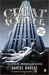 [ GREAT FORTUNE: THE EPIC OF ROCKEFELLER CENTER ] Great Fortune: The Epic of Rockefeller Center By Okrent, Daniel ( Author ) Dec-2004 [ Paperback ]