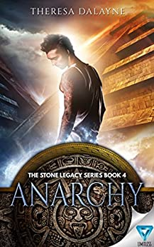 Anarchy (The Stone Legacy Series Book 4) (English Edition) de [DaLayne, Theresa]