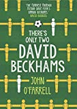 There's Only Two David Beckhams