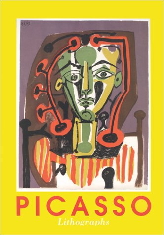 Pablo Picasso: Lithographs: The Lithographs