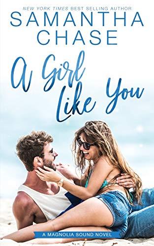 A Girl Like You (Magnolia Sound, Band 2) -