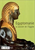 La passion de l'Egypte (egyptomanie)