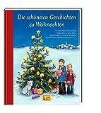 Die schönsten Geschichten zu Weihnachten (Hausbuch)