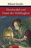 Handorakel und Kunst der Weltklugheit (Große Klassiker zum kleinen Preis)