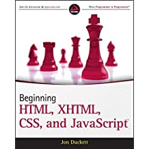 Beginning HTML, XHTML, CSS, and JavaScript by Jon Duckett (2009-12-30)