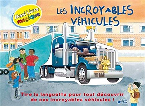 Incroyables véhicules (Les)