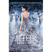 The Heir (versione italiana) (The Selection (versione italiana) Vol. 4) (Italian Edition)