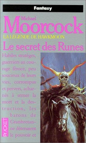 La légende de Hawkmoon, N°  4 : Le Secret des Runes