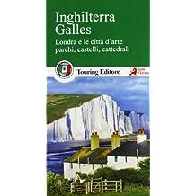 Inghilterra. Galles. Londra e le città d'arte, parchi, castelli, cattedrali. Con guida alle informazioni pratiche