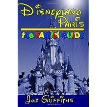 Disneyland Paris - The Family Guide