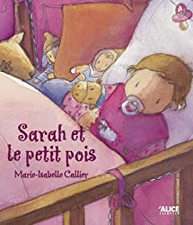 Sarah et le petit pois