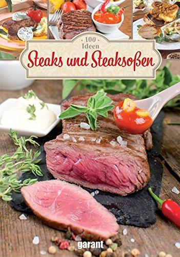 Rezepte zu Steaks und Soßen