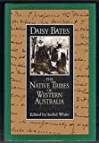 The native tribes of Western Australia by Daisy Bates front cover