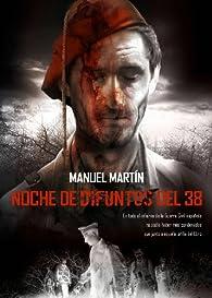 Noche de difuntos del 38 par  Manuel Martín Ferreras