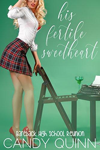 His Fertile Sweetheart: Bareback High School Reunion (English Edition)