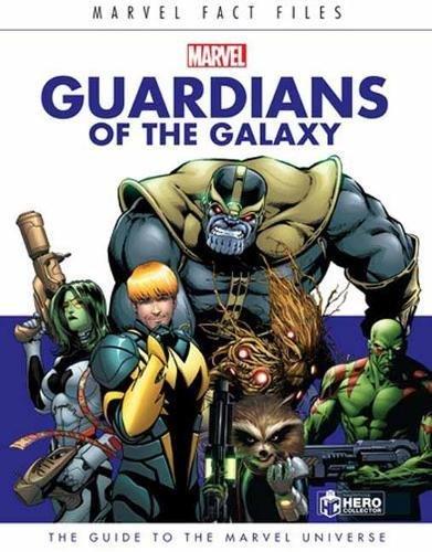 Preisvergleich Produktbild Marvel Fact Files: Guardians of the Galaxy (Marvel Universe Handbook: Cosmic Guardians of the Galaxy,  Band 1)