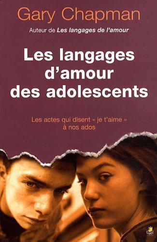 Les langages d'amour des adolescents par Gary Chapman
