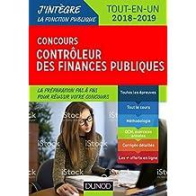 Concours Contrôleur des finances publiques - Tout-en-un - 2018-2019 : Tout-en-un - 2018-2019 (Fonction Publique d'État)