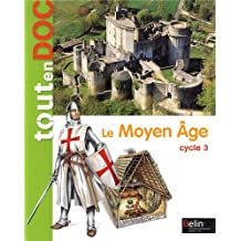 Le Moyen Age Cycle 3
