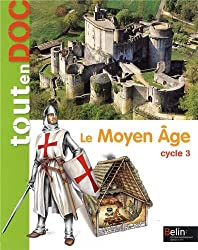 Le Moyen Age Cycle 3