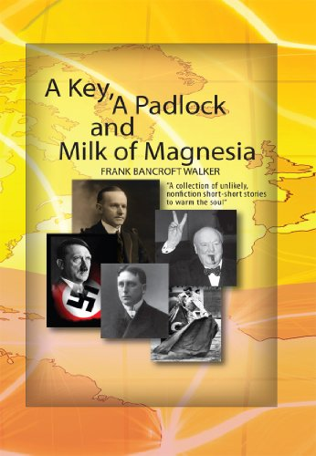 A Key, A Padlock and Milk of Magnesia (English Edition) de [Bancroft