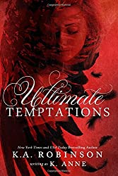 Ultimate Temptations: Volume 1 by K Anne (2015-06-20)