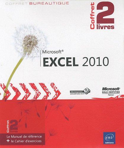 Excel 2010 - Coffret de 2 livres : Le Manuel de référence + le Cahier d'exercices