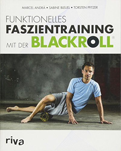 funktionelles faszientraining mit der blackroll Funktionelles Faszientraining mit der BLACKROLL®