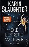 Die letzte Witwe von Karin Slaughter