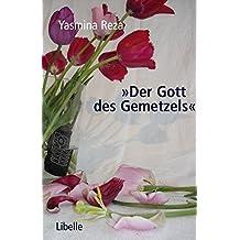 """""""Der Gott des Gemetzels"""": Mit 7 Fotos aus der Zürcher Inszenierung (Welt-Uraufführung). Geschenkausgabe"""