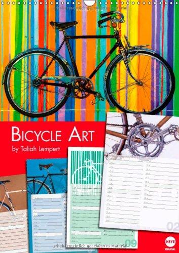 Bicycle Art by Taliah Lempert Planer (Wandkalender 2014 DIN A3 hoch): Künstlerischer Planungskalender für Fahrradfans (Monatskalender, 14 Seiten) -