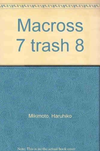 Descargar Libro Macross 7 trash 8 de Haruhiko Mikimoto