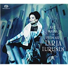 Ave Maria - En Plein Air by Tarja Turunen (2015-08-03)