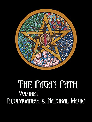 the-pagan-path-volume-i-neopaganism-natural-magic