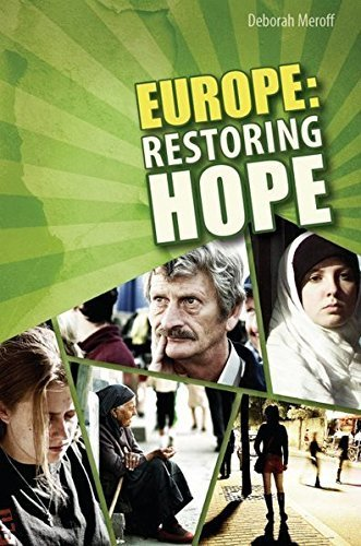 Europe: Restoring Hope by Deborah Meroff (2011-02-21)