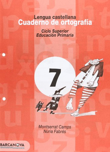 Cuaderno de ortografía 7. Lengua castellana (Materials Educatius - Cicle Superior - Llengua Castellana) - 9788448910785