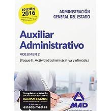 Auxiliar Administrativo de la Administración General del Estado.  Bloque II: Actividad administrativa y ofimática: 2