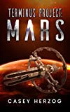 Terminus Project: Mars (Dystopian Child Prodigy SciFi)