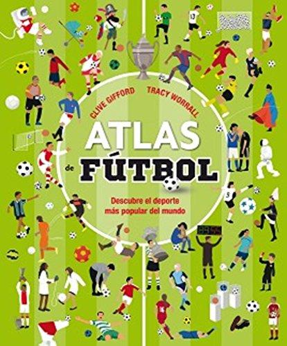 Atlas de fútbol por Clive Gifford