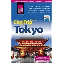 Reise Know-How CityTrip PLUS Tokyo mit Yokohama: Reiseführer mit Faltplan und kostenloser Web-App