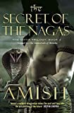 Secret of the Nagas (The Shiva Trilogy (2))