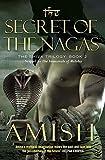 Secret of the Nagas (The Shiva Trilogy (2))
