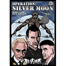 Operation: Silver Moon (English Edition)