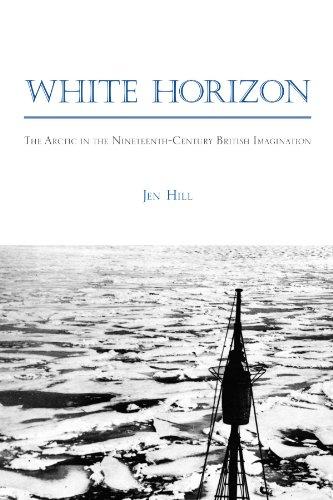 White Horizon: The Arctic in the Nineteenth-Century British Imagination (SUNY Series, Studies in the Long Nineteenth Century)