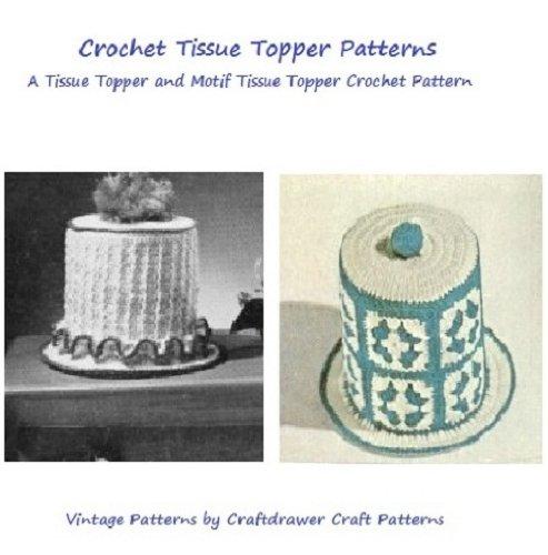 Crochet Tissue Topper Patterns - Two Vintage Bathroom Tissue Topper Patterns to Crochet (English Edition) -
