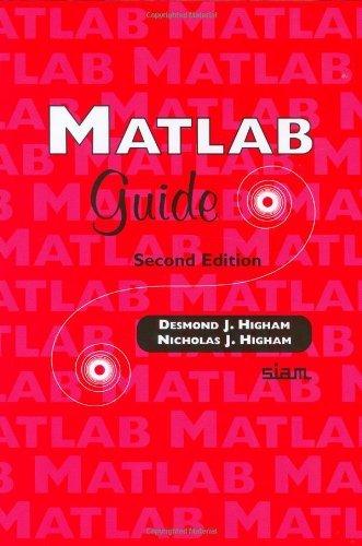 MATLAB Guide by Desmond J. Higham (2005-03-08)