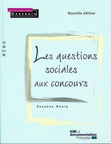 Les questions sociales aux concours - 2e édition /série Mémo